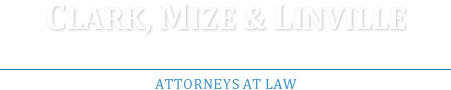 Clark, Mize & Linville Chartered Attorneys at Law